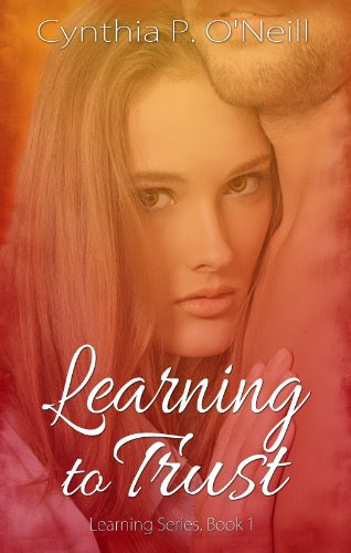 Learning to Trust (Learning Series) by Cynthia P. O'Neill
