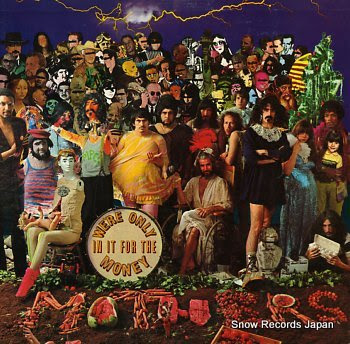 ZAPPA, FRANK & THE MOTHERS OF INVENTION we're only in it for the money