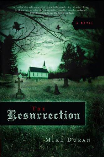 The Resurrection: A novel