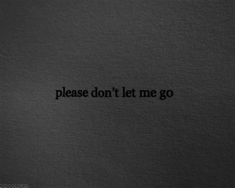 You Let Me Go Quotes Tumblr
