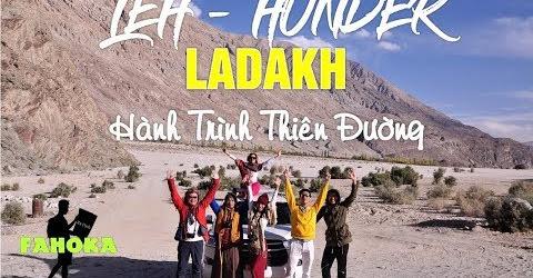 Hành Trình Hymalaya Vlog 01: Leh Bắc Ấn tiểu Tây Tạng & Cung đường cao nhất thế giới