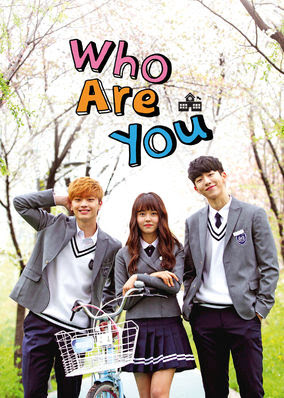 Who Are You: School 2015 - Season 1