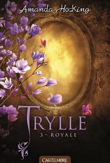Couverture La Trilogie des Trylles, tome 3 : Élevée / Royale