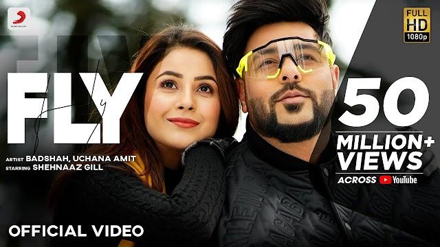 Fly Lyrics (In Hindi) 2021 Ft. Shehnaaz Gill Badshaah