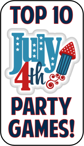 Top 10 4th Of July Party Games