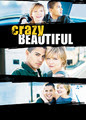 Crazy/Beautiful | filmes-netflix.blogspot.com
