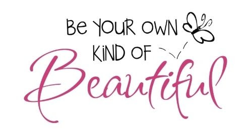 Be Your Own Kind Of Beautiful Picture Quotes