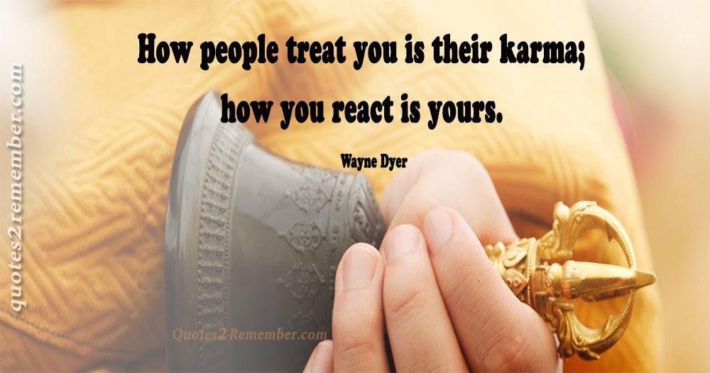 How People Treat You Quotes 2 Remember