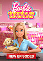 Barbie Dreamhouse Adventures - Season 3