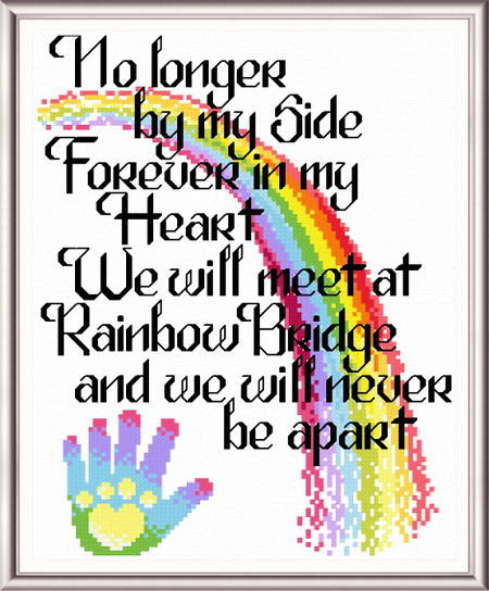 Lets Cross The Rainbow Bridge Cross Stitch Pattern Sayings
