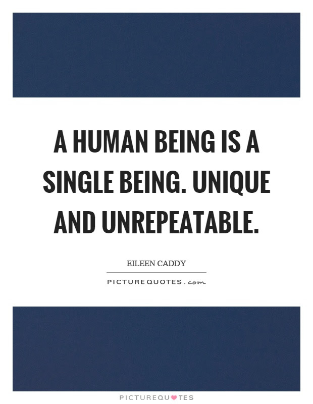 A Human Being Is A Single Being Unique And Unrepeatable Picture