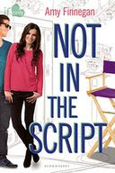 Not in the Script (If Only Series) by Amy Finnegan: Book Cover