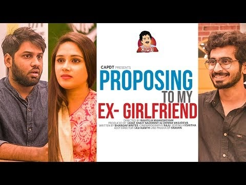 Proposing To My Ex-girl Friend Telugu Short Film