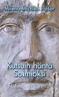 Milena Mischiko Flašar: Kutsuin häntä Solmioksi