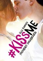 Prohibido enamorarse (#Kissme I) Elle Kennedy