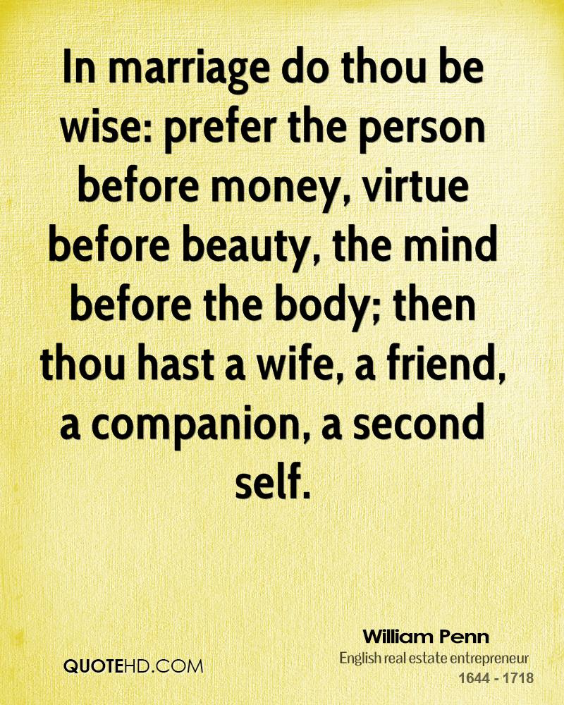 William Penn Marriage Quotes Quotehd