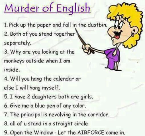 Murder Of English Murder Of English Language Jokes Funny English