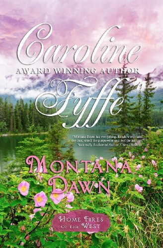 Montana Dawn: The McCutcheon Family Series by Caroline Fyffe