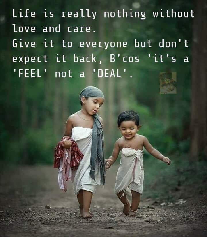 Life Is Really Nothing Without Love And Care Inspirational Quotes