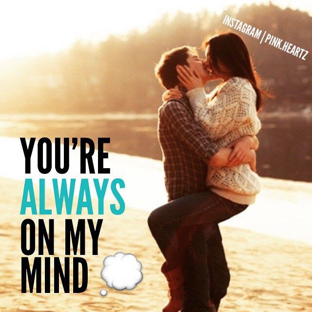 Youre Always On My Mind Pictures Photos And Images For Facebook
