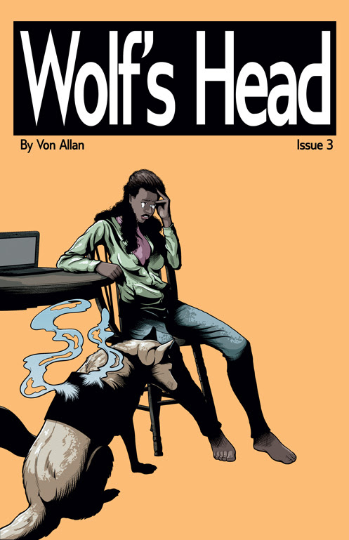 Wolf's Head Issue 3 Cover Illustrated by Von Allan