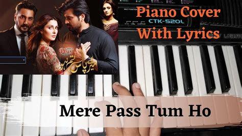 mere pass tum ho ost piano cover  lyrics youtube