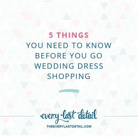 5 Things You Need To Know Before You Go Wedding Dress