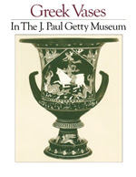 Greek Vases in The J. Paul Getty Museum: Volume 1  (OPA  1)