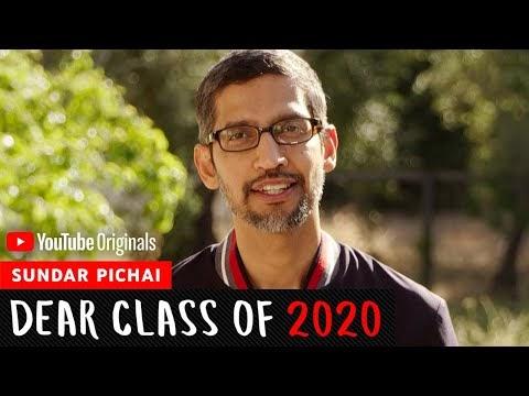 Bài phát biểu bắt đầu của Sundar Pichai | Dear Class of 2020