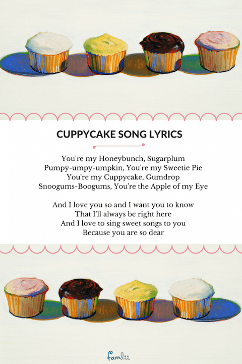 You Are My Cuppy Cake Song With Lyrics