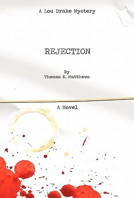 Rejection - A Lou Drake Mystery
