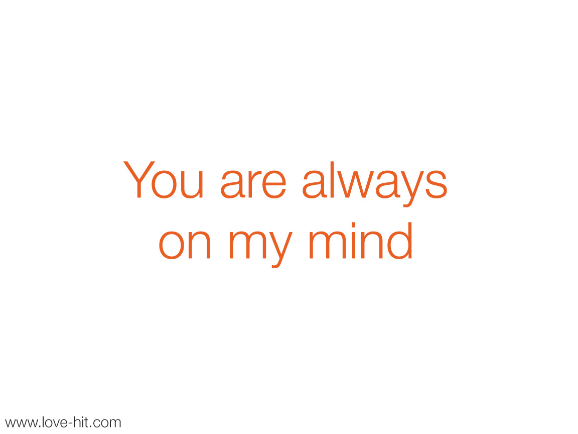 You Are Always On My Mind Quotes