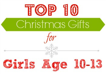 Gift Ideas: Top 10 Gifts For Girls Ages 10-13 :: Southern Savers