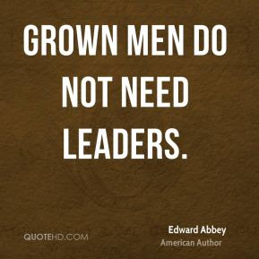 Quotes About Grown Men 74 Quotes