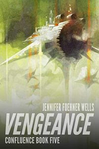 Vengeance by Jennifer Foehner Wells