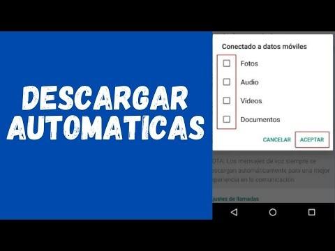 Desactivar  descargas automática de las fotos, vídeos y Documentos de  W...