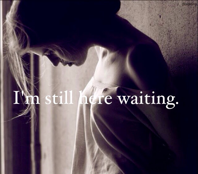 Girl Waiting For Love Quotes