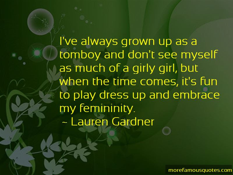Girly But Tomboy Quotes Top 2 Quotes About Girly But Tomboy From