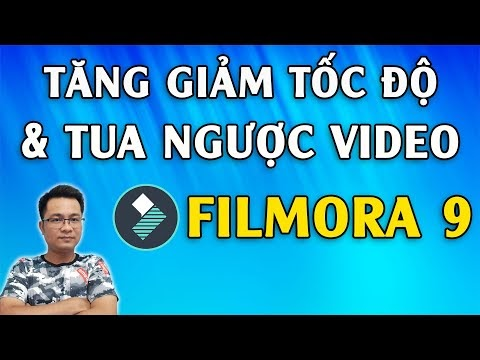 Cách tăng giảm tốc độ và tua ngược video trên Filmora 9