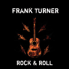 Frank Turner - Rock and Roll EP