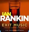 Exit Music (Inspector Rebus, #17)