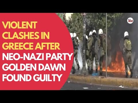Clashes in Greece after neo-Nazi party Golden Dawn found guilty of opera...