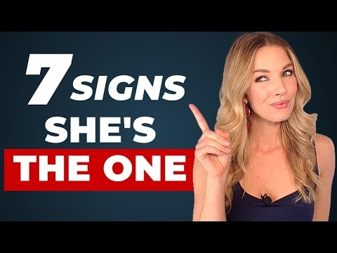 7 Signs To Indicate that She is the One For U