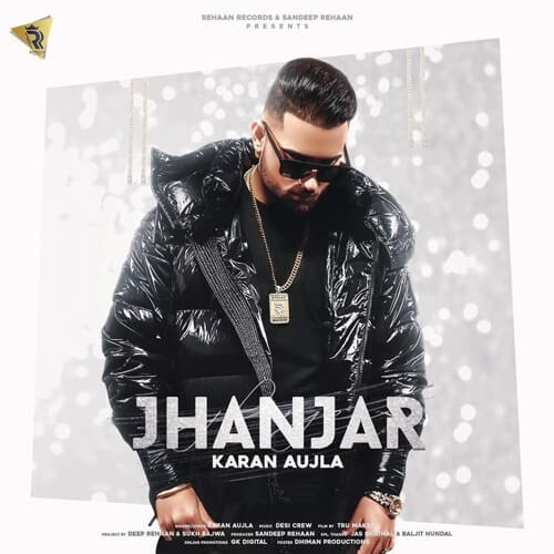 Jhanjar Lyrics - Karan Aujla | Desi Crew | Latest Punjabi Songs 2020