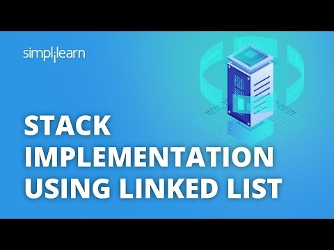 Stack Implementation Using Linked List Tutorial | Stack Using Single Linked List | Simplilearn