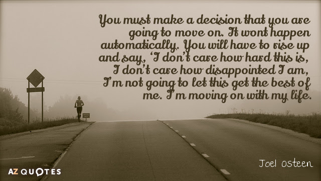 Joel Osteen Quote You Must Make A Decision That You Are Going To