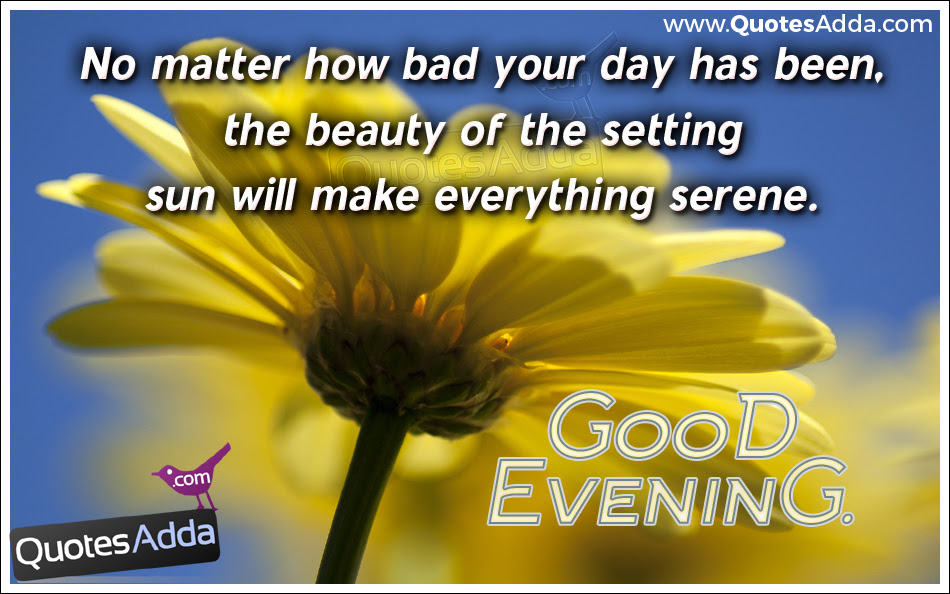 Quotes About Nice Evening 26 Quotes