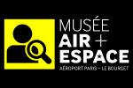 En savoir plus sur le recrutement du  musée de l'Air et de l'Espace