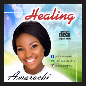 Download Music Mp3:- Amarachi – Healing