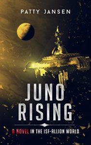Juno Rising by Patty Jansen